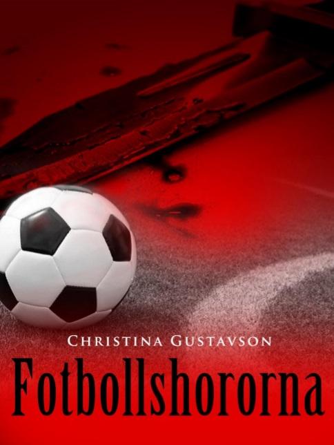Fotbollshororna av Christina Gustavson